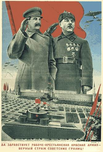 """Long Live the Workers and Peasant Red Army - Loyal Guard of the Soviet Borders!"""